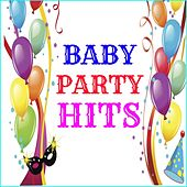 Baby Party Hits (Cartoni, sigle, classici e novità per i tuoi bimbi) by Various Artists