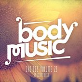 Body Music - Choices, Vol. 22 (Compiled by Jochen Pash) de Various Artists
