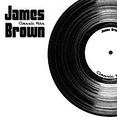 Classic Hits by James Brown