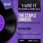 Help Me Jesus (Mono Version) by The Staple Singers