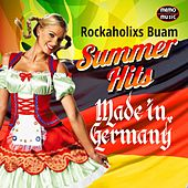 Summer Hits - Made in Germany von Rockaholixs Buam