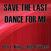 Save the Last Dance for Me di Ben E. King
