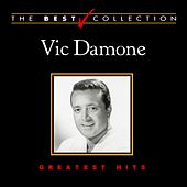 The Best Collection: Vic Damone by Vic Damone