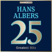 Masterpieces Presents Hans Albers: 25 Greatest Hits de Hans Albers