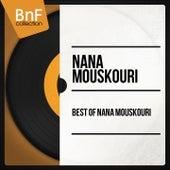 Best of Nana Mouskouri (Mono Version) von Nana Mouskouri