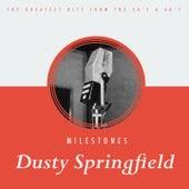 Milestones von Dusty Springfield