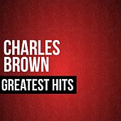 Greatest Hits de Charles Brown