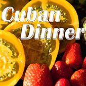 Cuban Dinner (Best Latin Music for an Exotic Dinner) von Salsaloco De Cuba