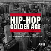Hip-Hop Golden Age, Vol. 5 (The Greatest Songs of the 90's) [The Streetbangerz Presents] de Various Artists