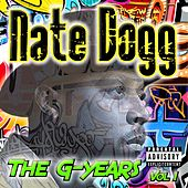 Nate Dogg (The G-Years, Vol. 1) de Nate Dogg