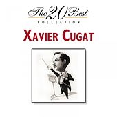 The 20 Best Collection by Xavier Cugat