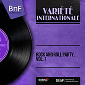 Rock and Roll Party, Vol. 1 (Mono Version) by Various Artists