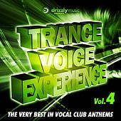 Trance Voice Experience, Vol. 4 (The Very Best in Vocal Club Anthems) by Various Artists