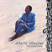 For Lovers Only by Sherry Winston