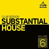 Substantial House, Vol. 6 by Various Artists