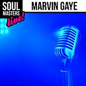 Soul Masters: Marvin Gaye (Live) by Marvin Gaye