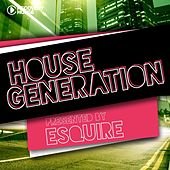 House Generation Presented By Esquire von Various Artists