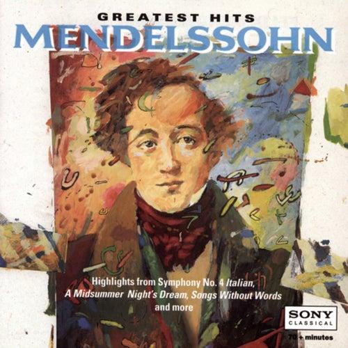 Greatest Hits - Mendelssohn by Various Artists