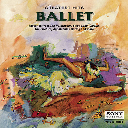 Greatest Hits - Ballet by Various Artists