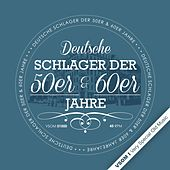 Deutsche Schlager der 50er, 60er Jahre by Various Artists