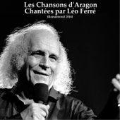 Les chansons d'Aragon chantées par Léo Ferré (Remastered) de Leo Ferre