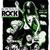 Bordeaux Rock (Mag # 5 2011) by Various Artists