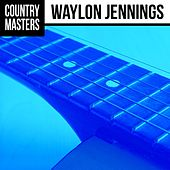 Country Masters: Waylon Jennings de Waylon Jennings