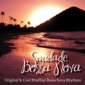 Saudade E Bossa Nova (Original & Cool Brasilian Bossa Nova Rhythms) von Various Artists