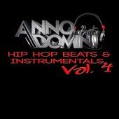 Hip Hop Beats & Instrumentals, Vol. 4 by Anno Domini Beats