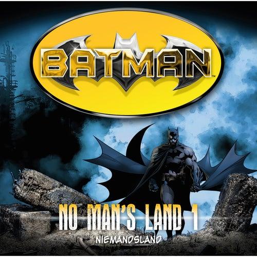 No Man's Land, Folge 1: Niemandsland von Batman