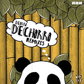 Dechorro (The Remixes) von Deorro
