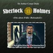 Die alten Fälle (Reloaded) - Fall 13: Der griechische Dolmetscher von Sherlock Holmes