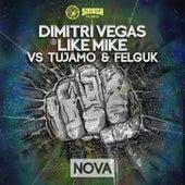 Nova von Dimitri Vegas & Like Mike
