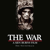 The War: A Ken Burns Film - The Soundtrack by Original Motion Picture Soundtrack
