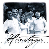 Because of Love by Heritage Singers