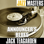 Jazz Masters: Announcer's Blues by Jack Teagarden