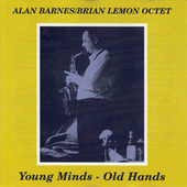 Young Minds - Old Hands by Alan Barnes