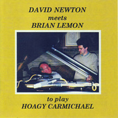 David Newton Meets Brian Lemon To Play Hoagy Carmichael von David Newton