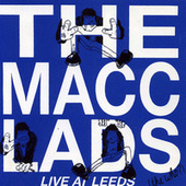 Live At Leeds (The Who?) de The Macc Lads