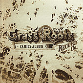 Grass Roots Record Co. - Family Album by Various Artists