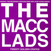 20 Golden Crates (Best Of) von The Macc Lads