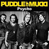 Psycho (Album Version) by Puddle Of Mudd
