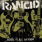 ...Honor Is All We Know de Rancid