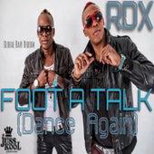 Foot A Talk (Dance Again) by RDX