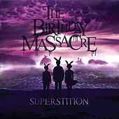 Superstition by The Birthday Massacre