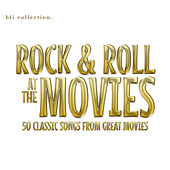 Rock and Roll at the Movies - 100 Classic Rock and Roll Songs from Great Movies von Various Artists
