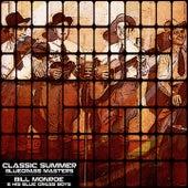 Classic Summer Bluegrass Masters by Bill Monroe