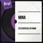 25 Essentials of Mina (Mono Version) by Mina