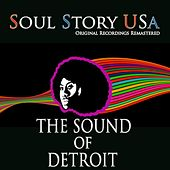 Soul Story USA: The Sound of Detroit (Remastered) von Various Artists
