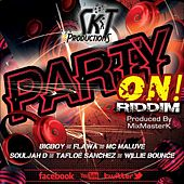 Party On Riddim by Various Artists